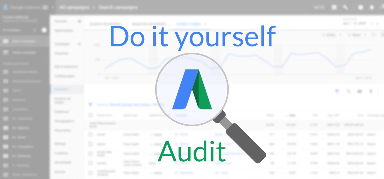 DIY SEM Analysis - Google Adwords Audit