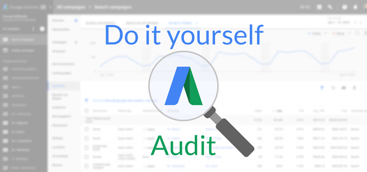 DIY SEM Analysis - Google Adwords Audit